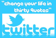 Thirty Quotes to Change Your Life